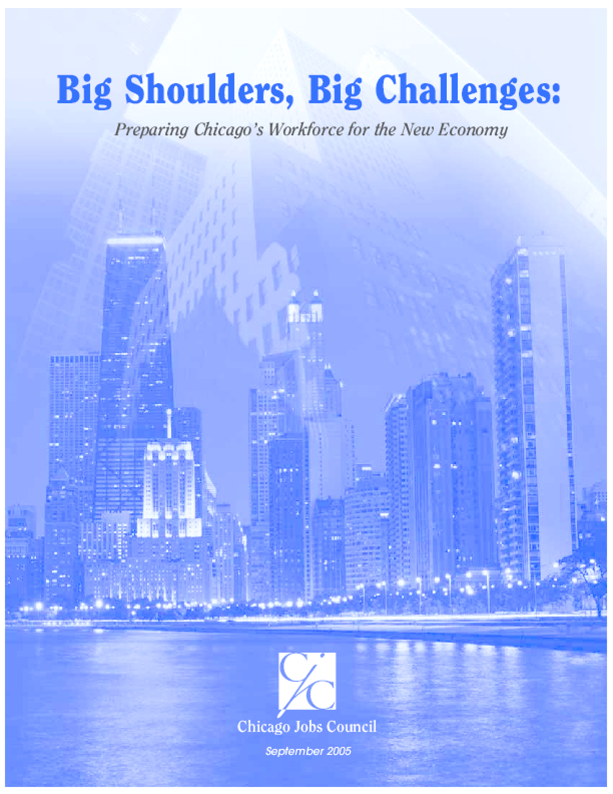 Big Shoulders, Big Challenges: Preparing Chicago's Workforce for the New Economy