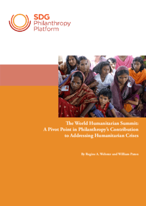 The World Humanitarian Summit: A Pivot Point in Philanthropy's Contribution to Addressing Humanitarian Crises
