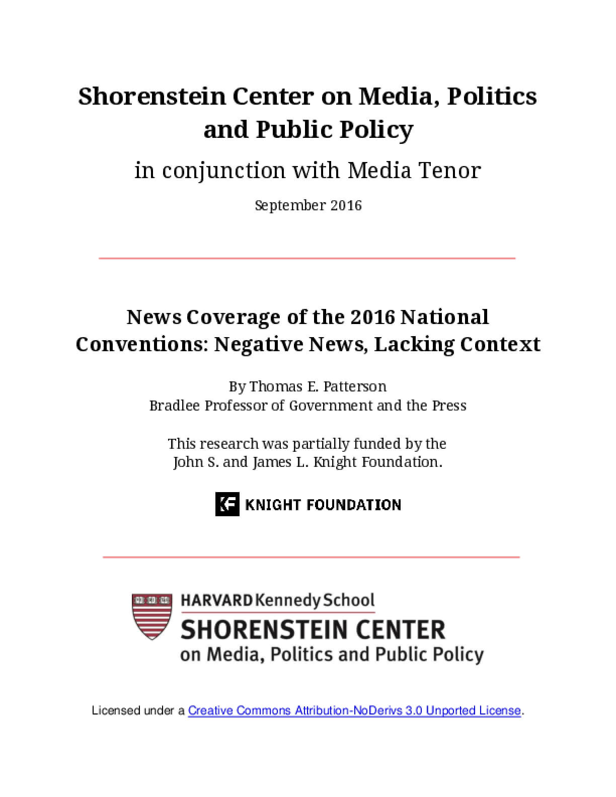 News Coverage of the 2016 National Conventions: Negative News, Lacking Context