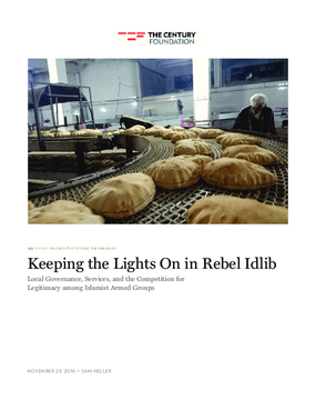 Keeping the Lights On in Rebel Idlib: Local Governance, Services, and the Competition for Legitimacy among Islamist Armed Groups