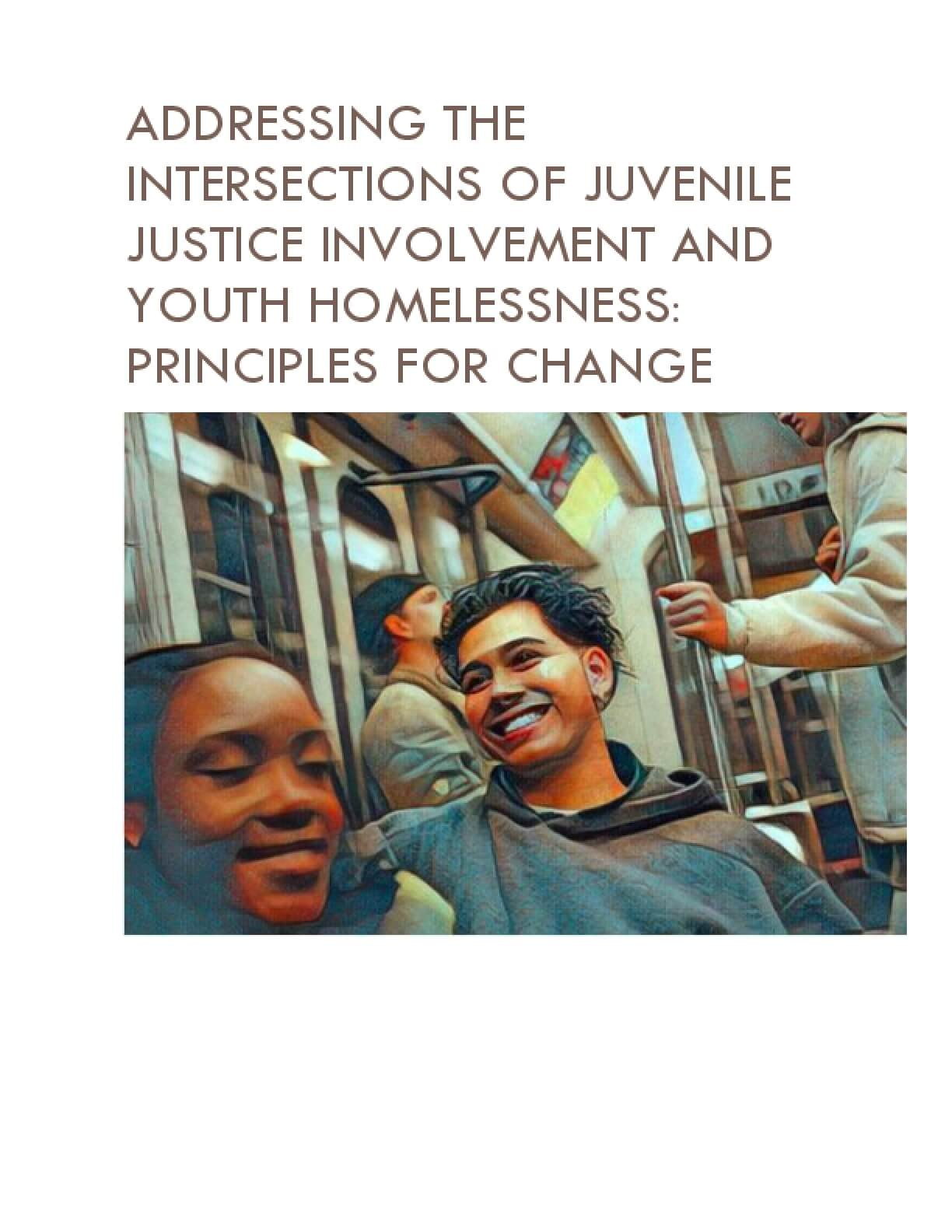 Addressing the Intersections of Juvenile Justice Involvement and Youth Homelessness: Principles for Change