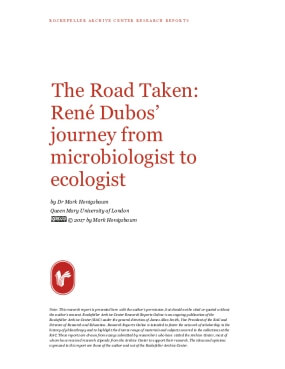 The Road Taken: René Dubos' journey from microbiologist to ecologist