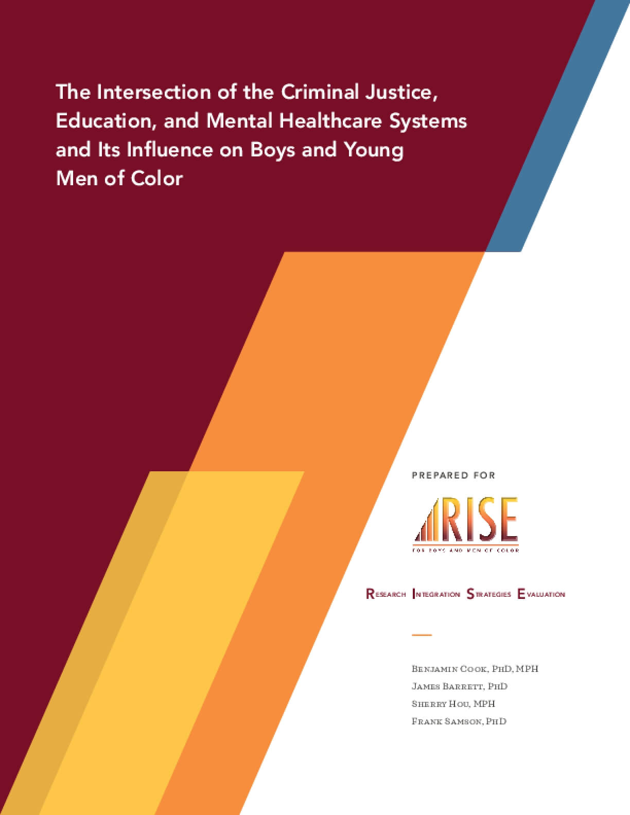 The Intersection of the Criminal Justice, Education, and Mental Healthcare Systems and Its Influence on Boys and Young Men of Color