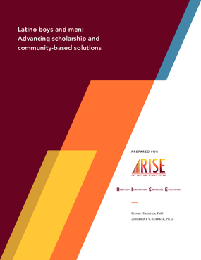 The Latino Boys and Men: Advancing Scholarship and Community-based Solutions
