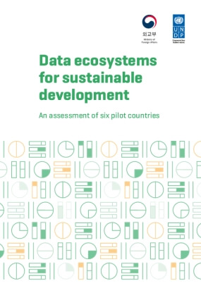 Data Ecosystems for Sustainable Development: An Assessment of Six Pilot Countries