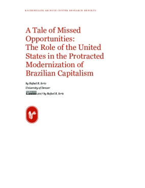 A Tale of Missed Opportunities: The Role of the United States in the Protracted Modernization of Brazilian Capitalism