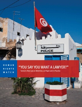 """""""You Say You Want a Lawyer?"""" Tunisia's New Law on Detention, on Paper and in Practice"""